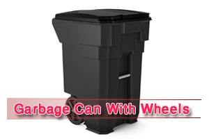Best Garbage Can With Wheels [Reviews in 2020]