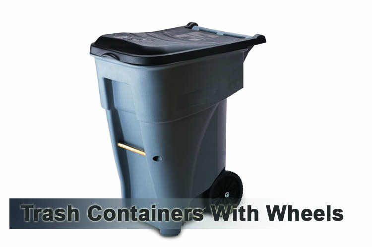 Trash containers with wheels